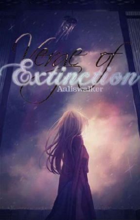Vērge Of Ēxtinction  by aaliswalker