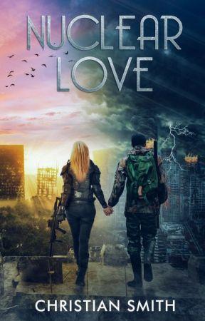 Nuclear Love by CHSmithAuthor