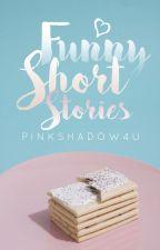 Funny Short Stories by PinkShadow4U