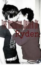 The Disloyal Order Of Ryden by Ryroismyqueen