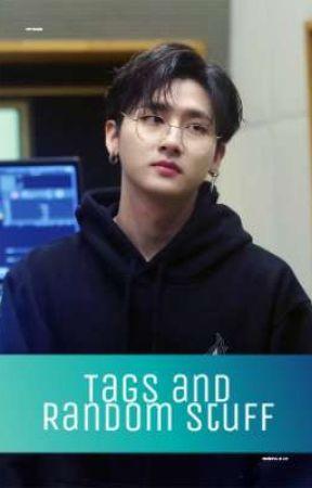 Tags and Random Stuff by okay_jae