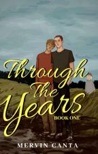 THROUGH THE YEARS (Revised Edition) by WackyMervin