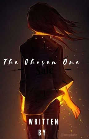 The Chosen One by shadowswrites