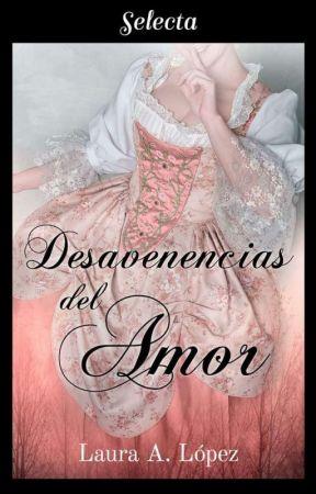 Desavenencias Del Amor de Laura A. López