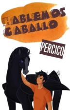•Hablemos caballo• [Percico] by Scryble02