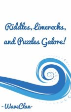 Riddles, Limericks, and Puzzles Galore! // A Minigame Book by -WaveClan-