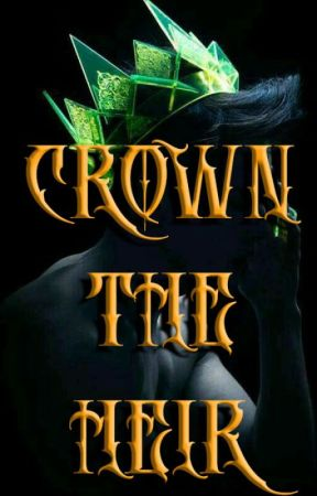 Crown The Heir by MisanthropeChild