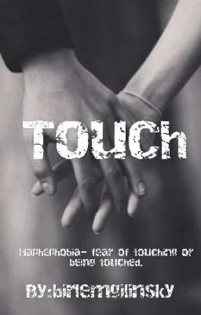 Touch - Cast - Wattpad