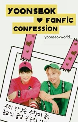 YoonSeok fanfic confession