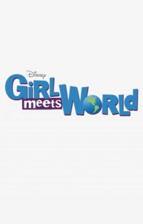 Girl Meets World Oneshots by parkersharthook