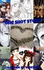 One Shot ( COLLECTION ) =) Jericka26 by Jericka26