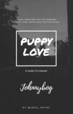 Puppy love [ON HOLD] by angel_writez