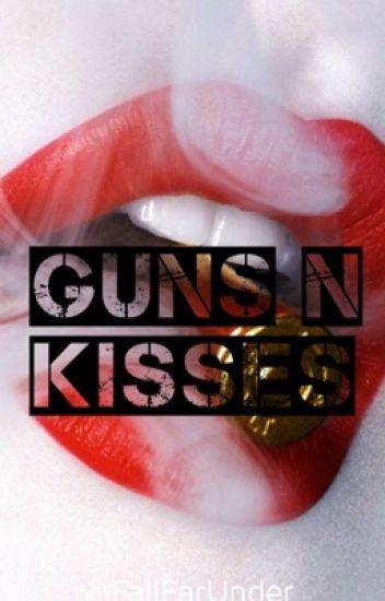 Guns N Kisses [DDLG]