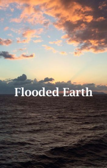 Flooded Earth - A Gay, Post-Apocalyptic Romance Adventure