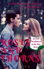Roses and Thorns by felicity202