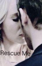 Rescue Me by mellppua