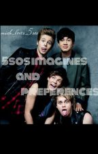 5sos imagines and preferences [completed] by mich_loves_5sos