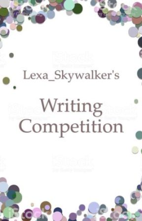 Writing Competition by Lexa_Skywalker