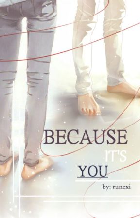 Because It's You by runexi