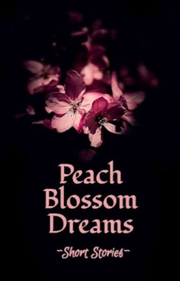 Peach Blossom Dreams