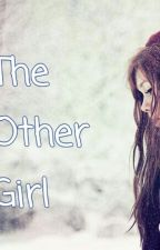 The Other Girl by EvolvedSkeptic