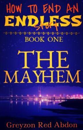 HTEAES Series: The Mayhem (ENGLISH) by KuyaAmazing