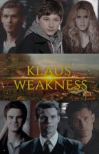 Klaus' Weakness ( Vampire Diaries Fanfic) by Hime_chan10