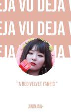 Deja Vu ✧ Red Velvet  by jininjaa-
