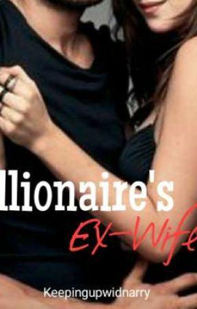 Billionaire's Ex-wife | Adiya by keepingupwidnarry