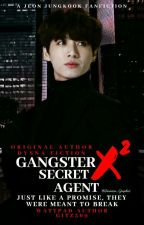 Gangster X Secret Agent (Jungkook ff) [Book 2] by Gitanjali369