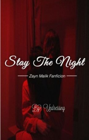 Stay the night  by undressing