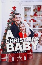 A Christmas Baby #Wattys2019 by Dredge116