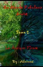 Les chroniques d'Inaræ   Tome 2   Le fabuleux monde d'Inaræ by Akermos