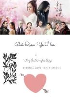 Eternal Love Fan fictions  by adrienne2711