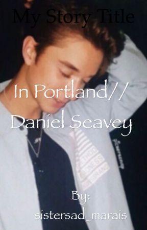 In Portland// Daniel Seavey by sadmarais_