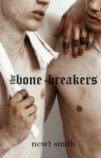 The bone-breakers | una historia de mafia. by newtsmiths
