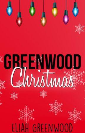 GREENWOOD CHRISTMAS 2018 by EliahGreenwood