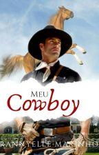 Meu Cowboy (Romance Gay) - (MPREG) by RannyelleMarinho