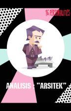 """16 PERSONALITIES : 1. Analisis : """"Arsitek"""" by silminurul"""