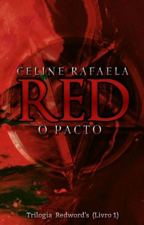 RED - O PACTO by CelineRfa