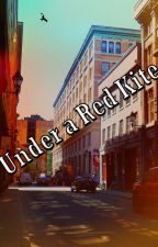 Under a Red Kite by Jamie2521