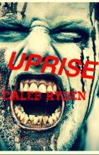 Uprise by calebryden