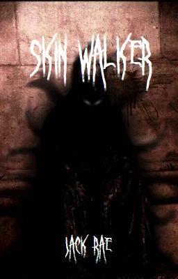 Skin-Walker