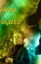 The Life of Minerva McGonagall by stormfan1393