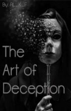 The Art Of Deception by RL_K_F