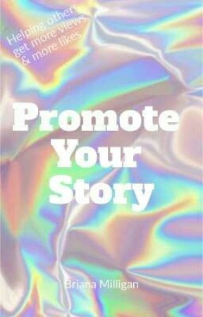 Promote Your Story by briimilli