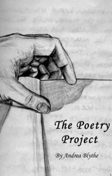 The Poetry Project by AndreaBlythe