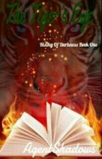 The Tiger's Eye (Rising Of Darkness Book One) by AgentShadows
