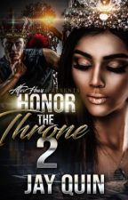 Honor the Throne - Part 2 (EXCERPT ONLY) by JQNeloms
