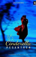 Cinderella Pesantren by nayaaxbi